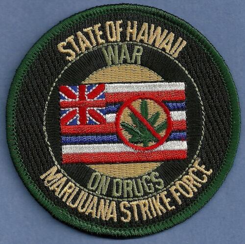 DEA STATE OF HAWAII MARIJUANA STRIKE FORCE NARCOTICS ENFORCEMENT SHOULDER PATCH