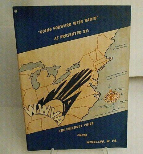 "RARE! 1947 Wheeling West Virginia WWVA ""Going Forward with Radio"" / Rockabilly"