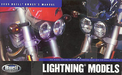 2005 BUELL LIGHTNING MOTORCYCLE MODELS OWNERS MANUAL -XB12S XB12Scg XB9S