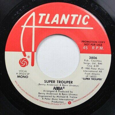 Rock Promo 45 Abba - Super Trouper (Mono) / Super Trouper (Stereo) On Atlantic