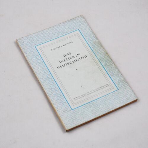 The Weather IN Germany From Richard Hennig (Kosmos-Bändchen 1947)