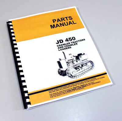 Parts Manual For John Deere 450 Crawler Tractor Dozer Loader Catalog Exploded