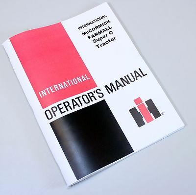 Farmall Super C Tractor Owners Operators Manual International Mccormick Deering