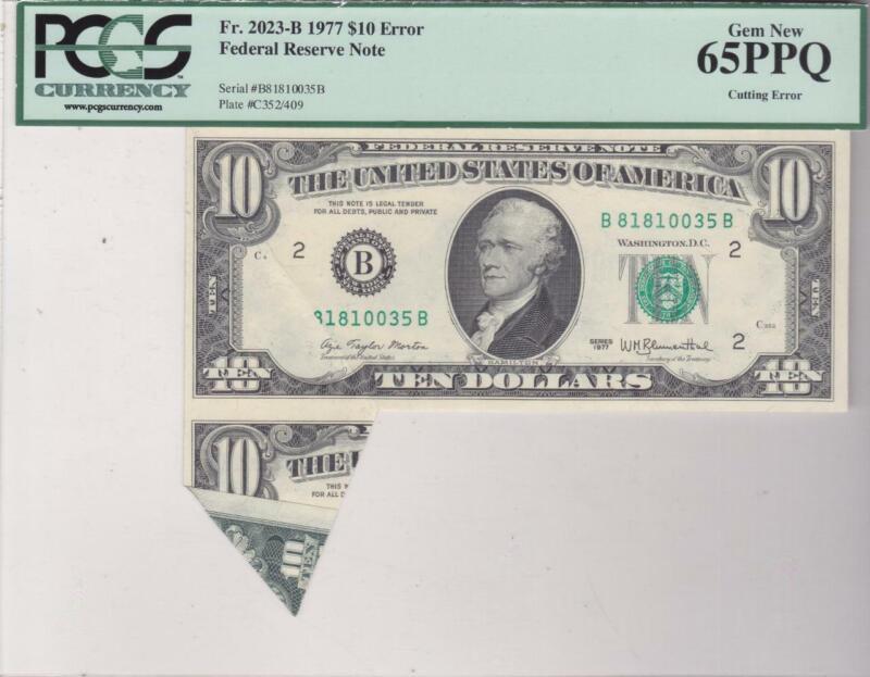 1977 $10 FRN Error Note PCGS GEM New 65 PPQ Cutting & Serial Printing Error
