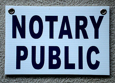 Notary Public Coroplast Sign With Grommets 8x12 Horizontal Blue On White