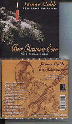 JAMES COBB - Best Christmas Ever: SOLO CLASSICAL GUITAR (CD, 2007, Seawall)