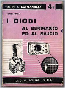 Quaderni-di-elettronica-I-diodi-al-germanio-ed-al-silicio-Enrico-Mazza