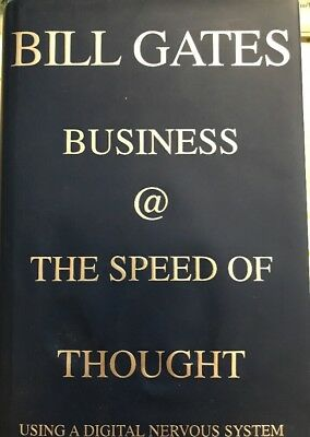 Business at the Speed of Thought Bill Gates 1999 First Edition/First (Bill Gates Business At The Speed Of Thought)