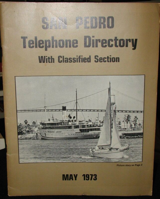 San Pedro California 1973 Telephone Directory w/Classified Section~78 pgs