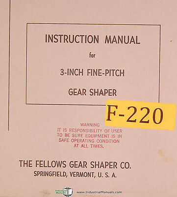 Fellows 3 Fine Pitch Gear Shaper Instructions Manual Year 1963