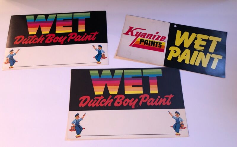 Lot of 3 VINTAGE WET PAINT SIGNS DUTCH BOY Kyanize advertising