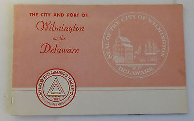 vintage City & Port of WILMINGTON on the DELAWARE Chamber of Commerce booklet