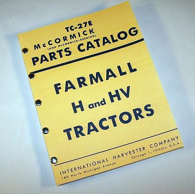 Farmall H Hv Tractor Parts Manual Catalog Exploded Views For Assembly Complete