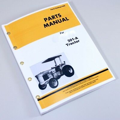 Parts Manual For John Deere 301-a Tractor Industrial Catalog Explode Views