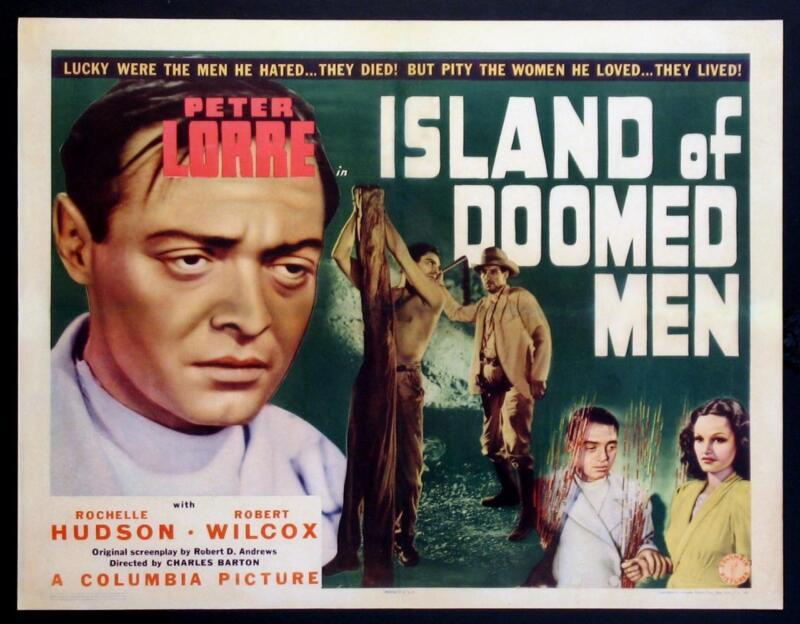 """ISLAND OF DOOMED MEN""-ORIGINAL 22 X 28 HALF SHEET-POSTER-RARE ""B""-PETER LORRE"