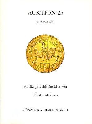 MÜNZEN & MEDAILLEN GMBH AUKTION 25 AUKTIONSKATALOG TIROLER MÜNZEN 2007