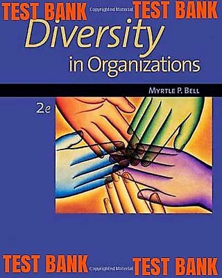Test Bank Diversity In Organizations 2Nd Edition Bell