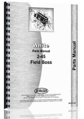 White 2-45 Field Boss Tractor Parts Manual