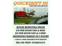 Quickshift NI Man and van services (House Removals / Car transportion)