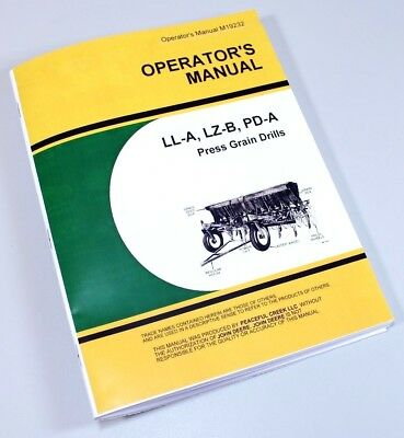 Operators Manual For John Deere Ll-a Lz-b Pd-a Press Grain Drills Owners Seed