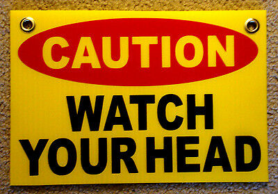 Caution Watch Your Head Coroplast Sign With Grommets 8x12 Yellow
