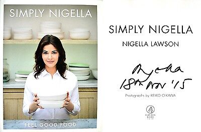 Nigella Lawson Signed   Dated Simply Nigella  Feel Good Food 1St1st Photos
