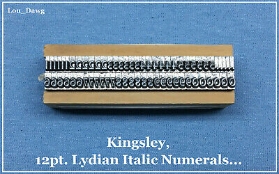 Kingsley Machine Type 12pt. Lydian Italic Numerals Hot Foil Stamping Machine