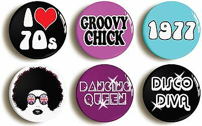 6 x seventies disco badge button pins (1inch/25mm diameter) 1970s fancy dress