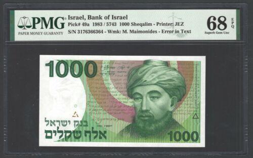 Israel 1000 Sheqalim 1983/5743 P49a Uncirculated Grade 68