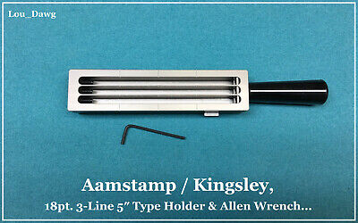 Aamstamp Kingsley Machine 18pt. 3-line 5 Type Holder Hot Foil Stamping
