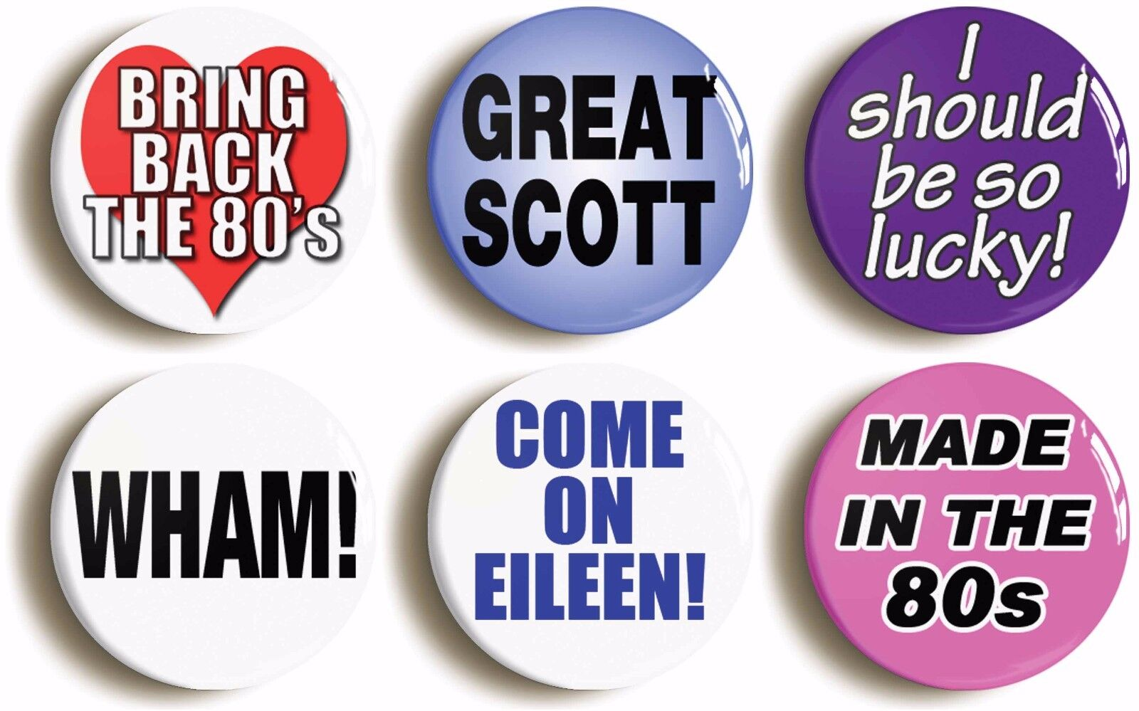 6 x eighties badges buttons pins (size 1inch/25mm diameter)  fancy dress 1980s