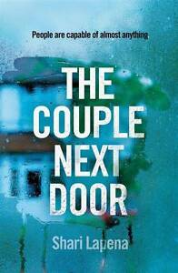 Couple Next Door The by Shari Lapena - Paperback  - Book Rutherford Maitland Area Preview