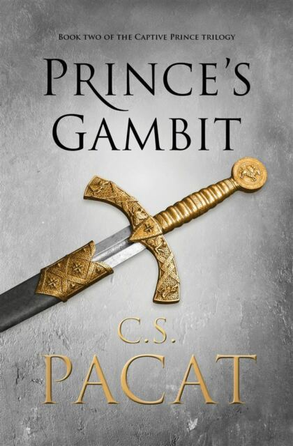 Prince's Gambit: Book Two Of The Captive Prince Trilogy by C.S. Pacat - NEW