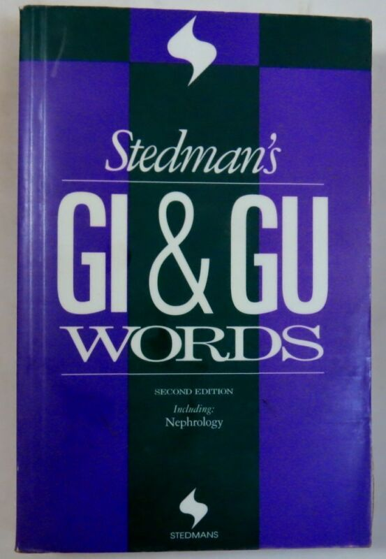 Stedman's GI/GU Words : Including: Nephrology (1996, Paperback, Revised)