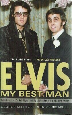 Elvis My Best Man by Klein George Crisafulli Chuck - Book -