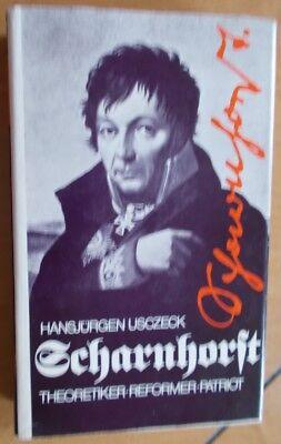 Scharnhorst - Theoretiker, Reformer, Patriot von Hansjürgen Usczeck