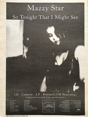 """MAZZY STAR SO TONIGHT THAT I MIG ORIGINAL ADVERT 16 X 12"""" POSTER SIZE 2 OCT 1993"""