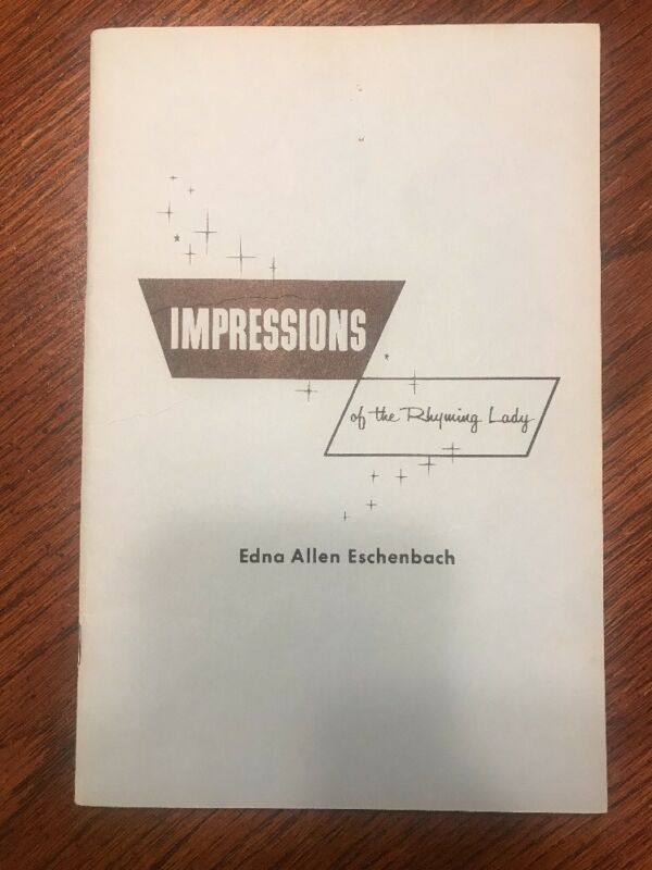 AUTOGRAPHED BY AUTHOR Impressions of the Rhyming Lady by Edna Allen Eschenbach