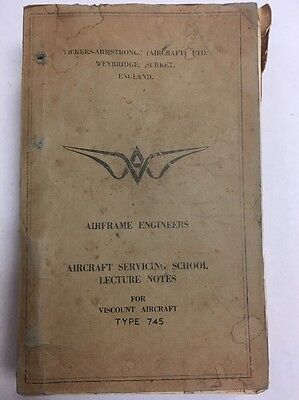 Viscount Type 745 Airframe Engineers Lecture Notes-Aircraft Servicing School