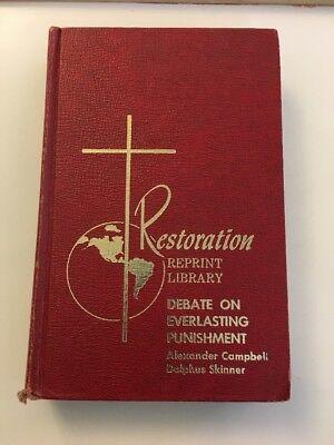 Debate On Everlasting Punishment Alexander Campbell   Dolphus Skinner Hb Vg