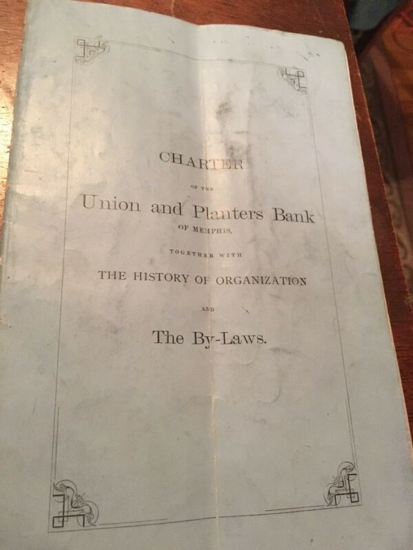 Charter Union And Planters Bank Of Memphis History And Bylaws Booklet 1875
