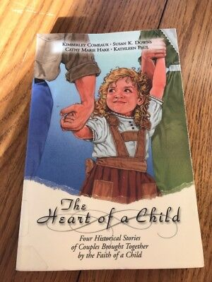 The Heart of a Child: Four historical stories couples brought together faith