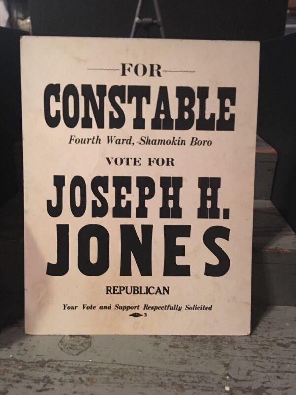 1940s Northumbelrand Co Shamokin Boro Constable Jones Election Poster