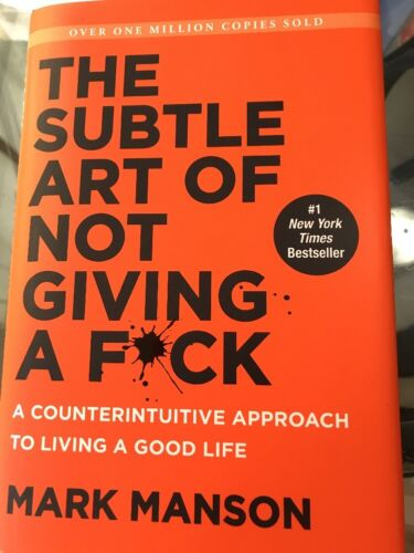 Купить The Subtle Art of Not Giving a F*ck : A Counterintuitive Approach to Living a G…
