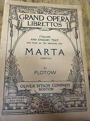 Grand Opera Libretto ;Marta by Flotow  Ditson co, Lyon & Healy