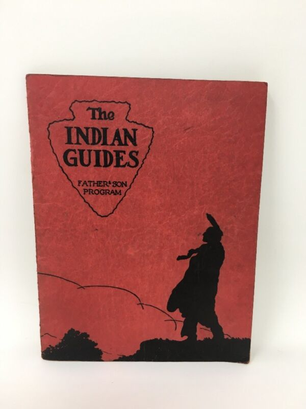 1937 The Indian Guides Father & Son Program YMCA Booklet Native Americana (a)