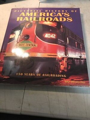 Pictorial History of America's Railroads by Mike Del Vecchio (1999, Paperback)