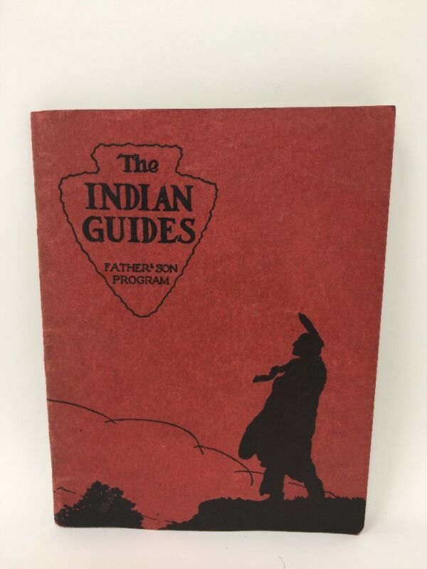 1937 The Indian Guides Father & Son Program YMCA Booklet Native Americana (b)
