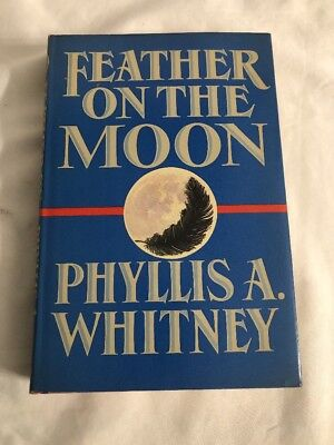 Feather on the Moon ~ Phyllis A. Whitney Hardcover  1988 Book Club