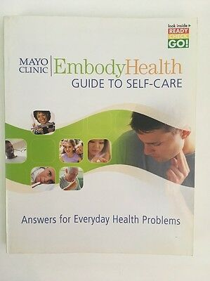 Mayo Clinic Embody Health Guide To Self Care Ready Check Go  Paperback 2006